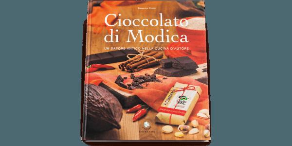 Cioccolato di Modica, un sapore antico nella cucina d'autore